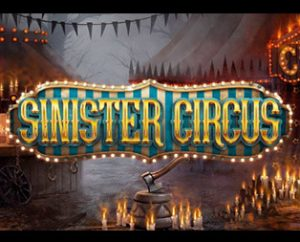 sinister circus slot game